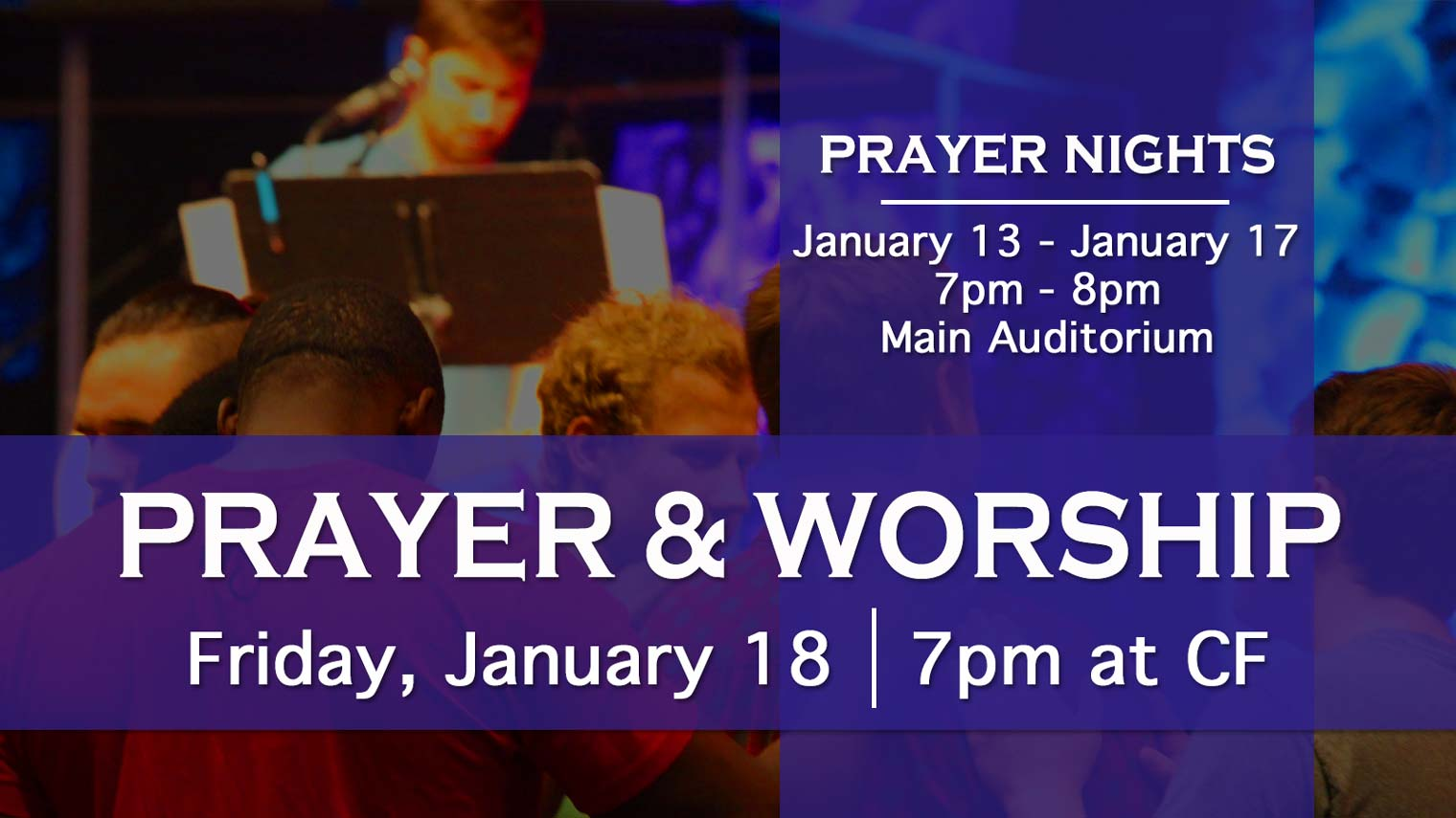 Week of Prayer Nights and Worship January 2019 at Christian Fellowship Church in Columbia Missouri