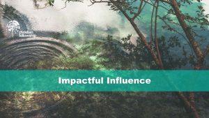 Christian Fellowship Church's Pastor's blog, Impactful Influence Blog