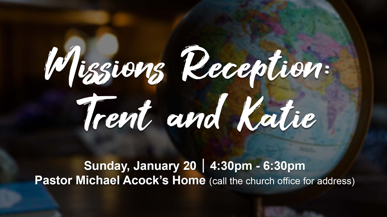 Missions Reception for Trent and Katie