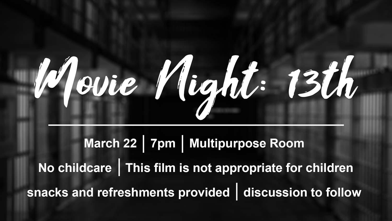 Christian Fellowship Church Movie Night showing 13th documentary