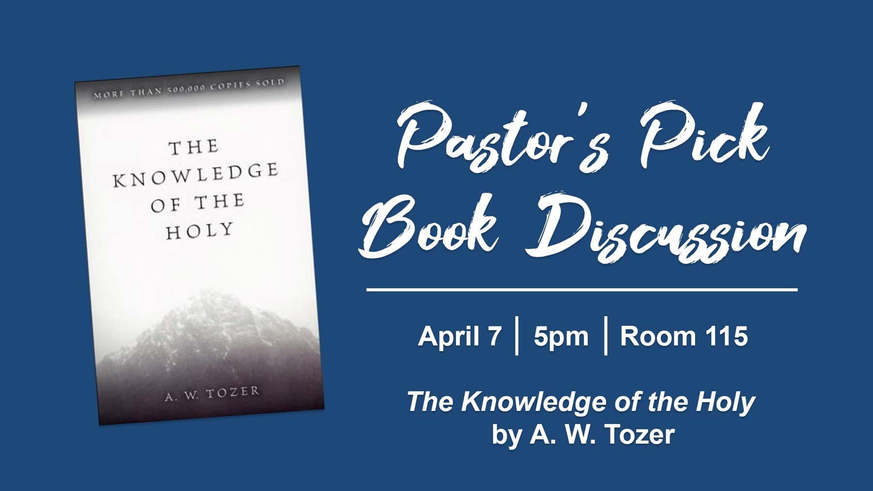 Christian Fellowship Church's Pastor's Pick Book Discussion on The Knowledge of the Holy by A. W Tozer