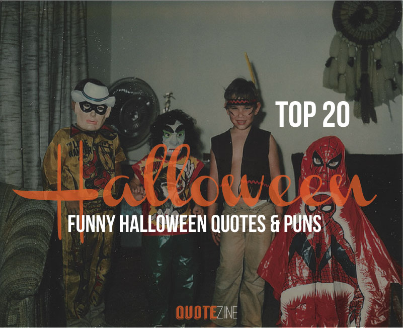 Top 20 Funny Halloween Quotes \u0026 Puns , Quotezine