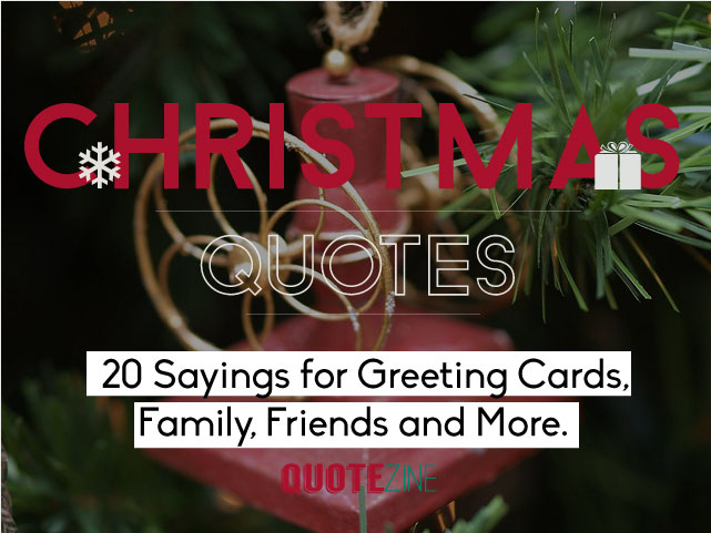 Christmas quotes 20 sayings for greeting cards family friends and altchristmas quotes and sayings m4hsunfo