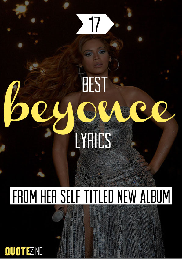 Beyonce Quotes: The 17 Best Lyrics From Her Self Titled New ...