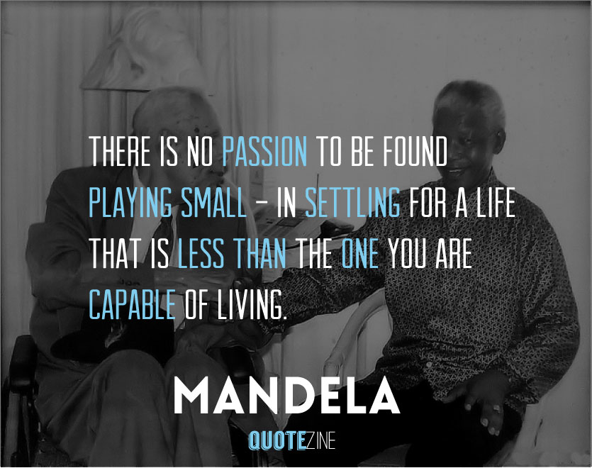 Nelson Mandela Quotes 25 Inspirational Words Of Wisdom Quotezine