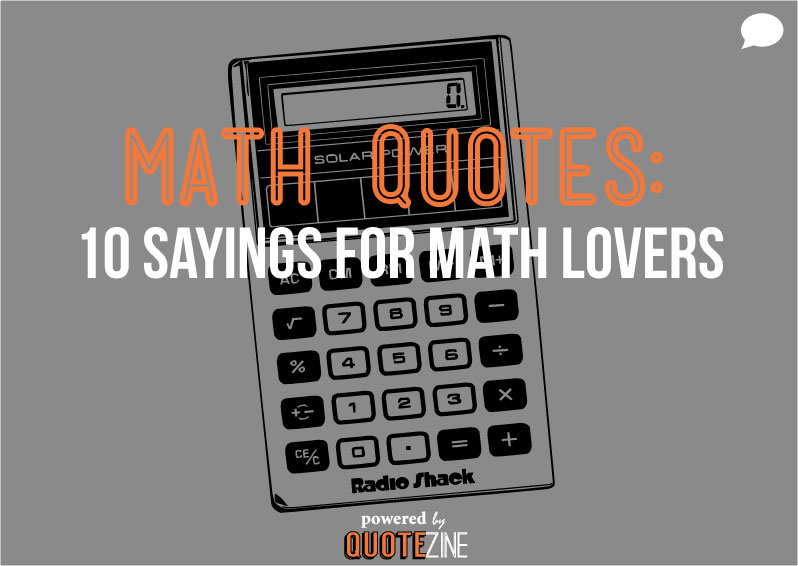 Math Quotes The 10 Best Sayings For Math Lovers