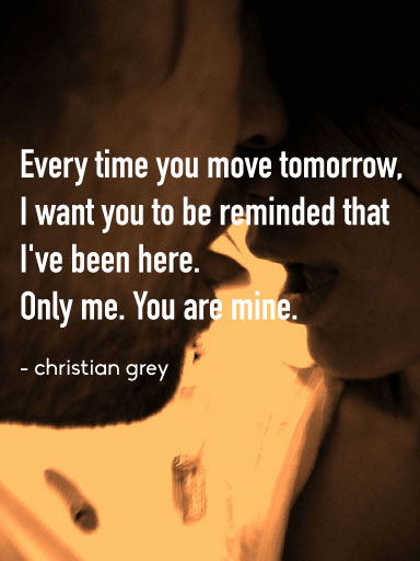 Fifty Shades Of Grey Quotes The 60 Steamiest Lines Of The Trilogy Beauteous Quotes From 50 Shades Of Grey