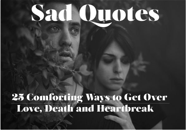 Sided Love Quotezine Sad Quotes 25 Sayings About Love Life And Death