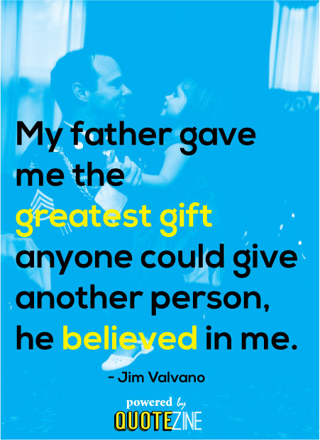 Father Quotes The 15 Best Sayings For Amazing Dads