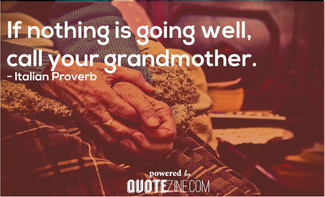 I Love You Grandma Quotes | 30 Great Quotes About Grandmothers