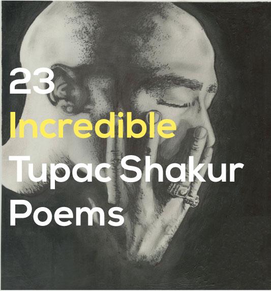 23 Incredible Tupac Shakur Poems