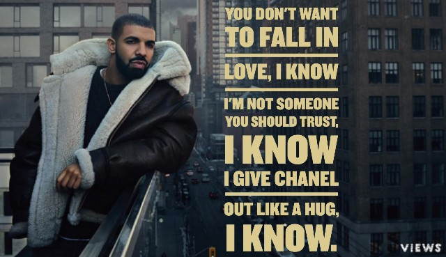 Drake Quotes The Best Lyrics And Lines From Views Quotezine Custom Drake Song Quotes