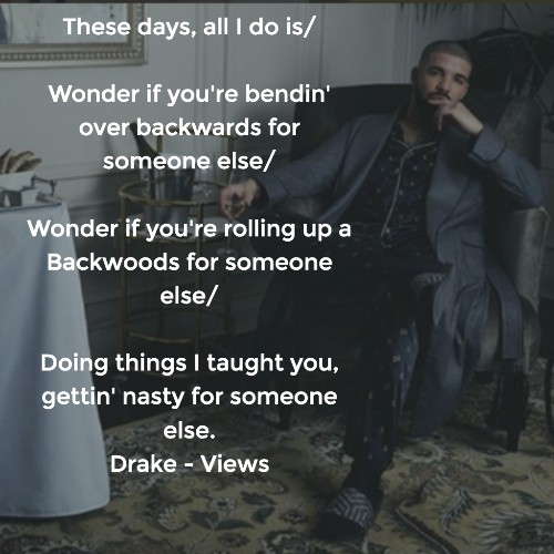 Drake Quotes The Best Lyrics And Lines From Views Quotezine Awesome Drake Song Quotes