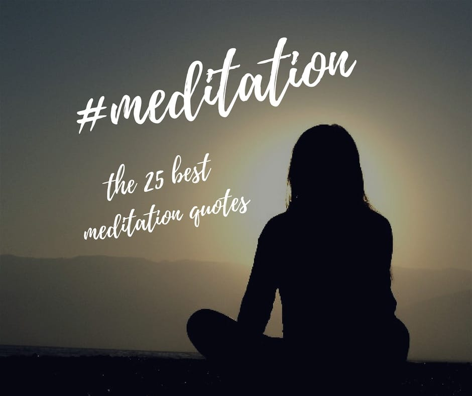 The 25 Best Meditation Quotes For Conquering Anxiety And Living In The Moment Quotezine