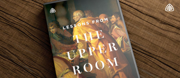 Lessons from the Upper Room: A New Teaching Series from Sinclair ...