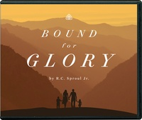 Bound for Glory: R.C. Sproul Jr. - CD, Teaching Series ...