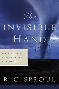 The Invisible Hand R C Sproul Paperback Book border=