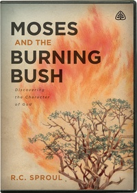 Moses And The Burning Bush RC Sproul