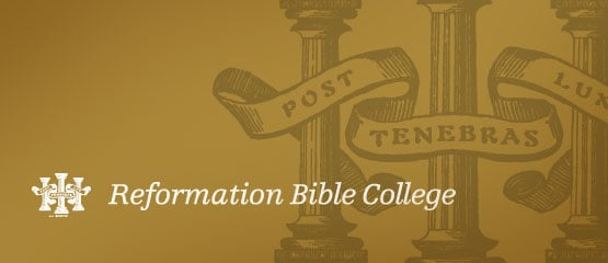 Reformation Bible College
