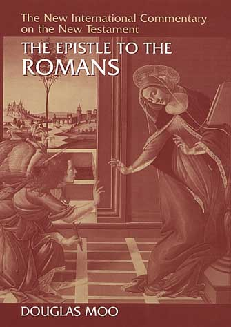Top 5 commentaries on the book of romans douglas moo the epistle to the romans new international commentary on the new testament 1996 fandeluxe Image collections