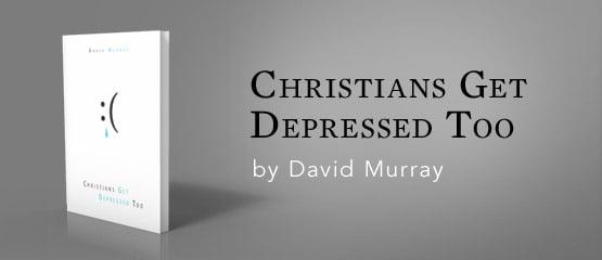 Christians Get Depressed Too