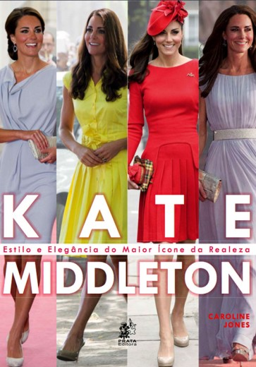 Os segredos do estilo de Kate Middleton desvendados em livro!
