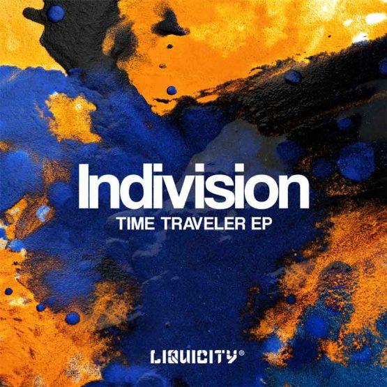 Indivision Liquicity Time Traveler EP LIQ015