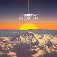 Escapism 1 Liquicity