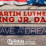 Celebremos el 15 de Enero, Día de Martin Luther King.