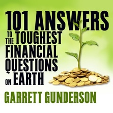 101 Answers to the Toughest Financial Questions on Earth cover image