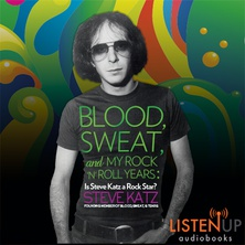 Blood, Sweat, and My Rock 'n' Roll Years cover image