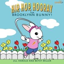 Hip, Hop, Hooray for Brooklynn Bunny