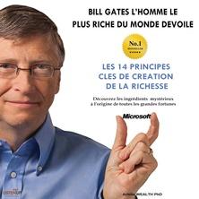 Bill Gates devoile Les 14 principles clés de création de la richesse cover image