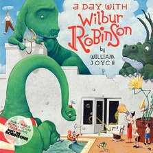 A Day With Wilbur Robinson cover image