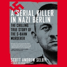 A Serial Killer in Nazi Berlin cover image