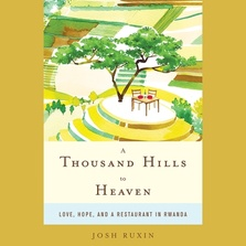 A Thousand Hills to Heaven cover image