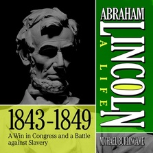 Abraham Lincoln: A Life  1843-1849 cover image
