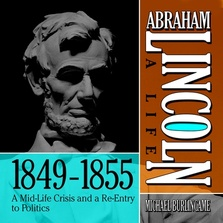 Abraham Lincoln: A Life  1849-1855 cover image