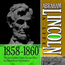 Abraham Lincoln: A Life  1859-1860 cover image