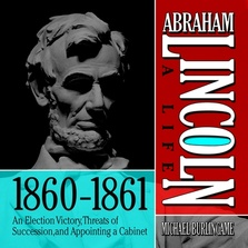 Abraham Lincoln: A Life  1860-1861 cover image