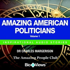 Amazing American Politicians - Volume 1 cover image