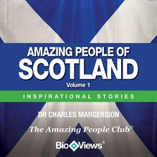 Amazing People of Scotland - Volume 1