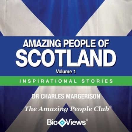 Amazing People of Scotland - Volume 1