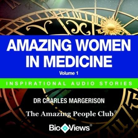 Amazing Women in Medicine - Volume 1