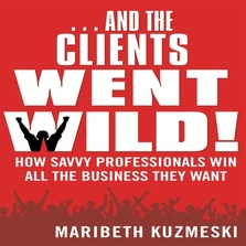 And the Clients Went Wild cover image
