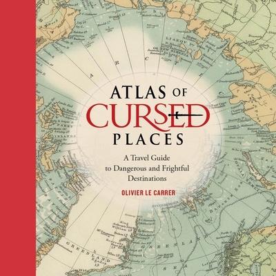 Atlas of Cursed Places