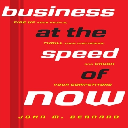 Business At the Speed of Now