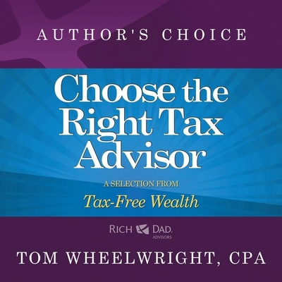 Choose the Right Tax Advisor and Preparer