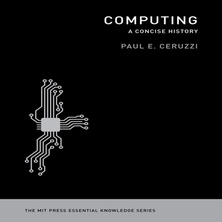 Computing: A Concise History cover image