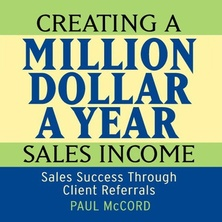 Creating a Million Dollar A Year Sales Income